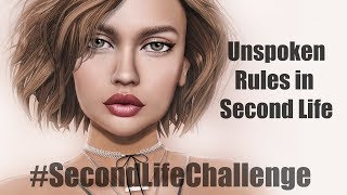 #SecondLifeChallenge - Unspoken Rules in Second Life