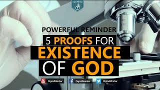 5 Proofs for Existence of God | Powerful Reminder