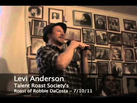 Levi Anderson @ the Roast of Robbie DaCosta (pt. 1)