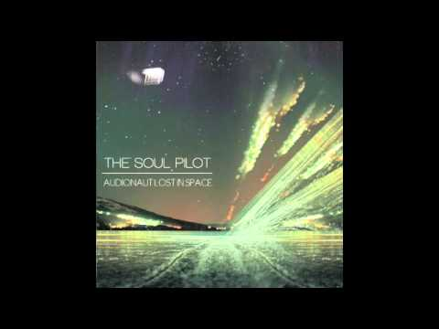 The Soul Pilot - Audionaut Lost In Space