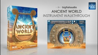 Ancient World - Instrument Walkthrough