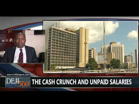 DEJI360 EP 77 TVC Part 1: Nigeria's cash crunch and unpaid salaries