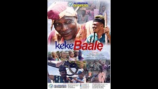 KEKE BAALE Latest 2018 Yoruba Movie Comedy Dance Drama Starring Jenbete