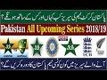 Pakistan Cricket Team All Upcoming Series 2018/2019  Pak Cricket Schedule,T20s,ODIs & Test Matches