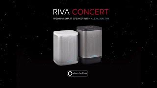 RIVA Concert with Alexa Built-in – Finally A Wireless Smart Speaker That Sounds Truly Amazing