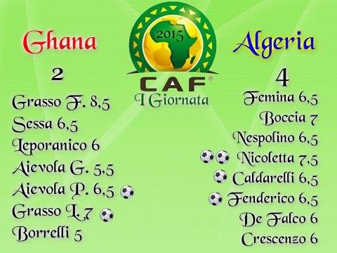 Coppa D'Africa Ciaccio Sport Ghana-Algeria I Giornata
