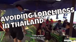 Avoiding Loneliness in Thailand