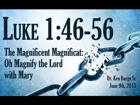 The Magnificent Magnificat: Oh Magnify the Lord with Mary -...