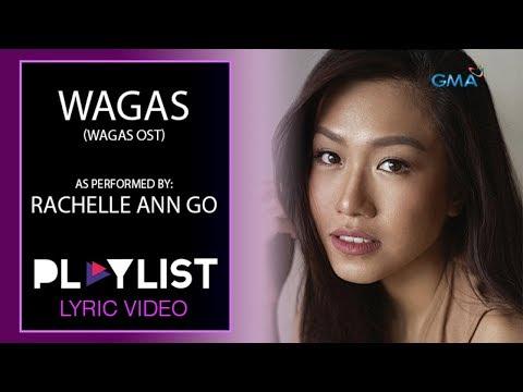 Playlist Lyric Video: Wagas by Rachelle Ann Go (Wagas OST)
