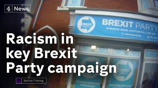 Undercover filming reveals racism in key Brexit Party campaign