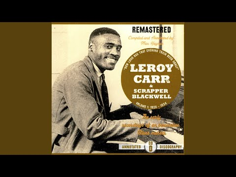 Leroy Carr And Scrapper Blackwell Barrel House Woman / Black Gal