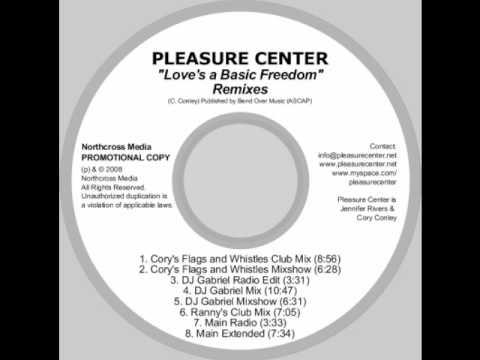 Pleasure Center - Love's A Basic Freedom (Main Radio)