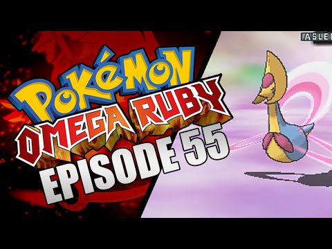 Pokemon Omega Ruby Let's Play! Ω Episode 55 Ω