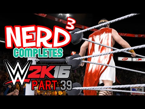 Nerd³ Completes... WWE 2K16 - 39 - Turning Point