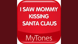 I Saw Mommy Kissing Santa Claus Christmas Ringtone