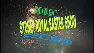 Trailer |2016 Sydney Royal Easter Show