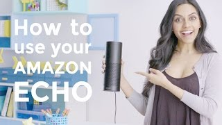 How to use the Amazon Echo