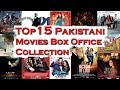 Top 15 Pakistani Movies Box Office Collection
