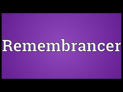 Header of remembrancer