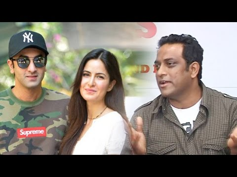 Anurag Basu OPENS Up On Ranbir Kapoor - Katrina Kaif Relationship - Jagga Jasoos