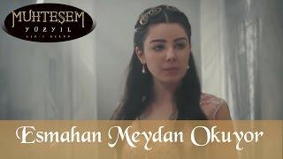 (0.65 MB) Esmahan Sultan Mihrimah Sultan'a Meydan Okuyor 3 - Muhteşem Yüzyıl 92.Bölüm Mp3