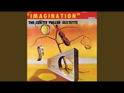Curtis Fuller Sextette The Imagination