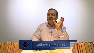 Süleyman Malkoç - Sâniin kast ve hikmetini ispat