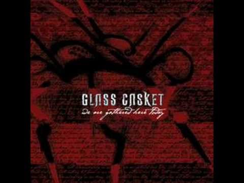Glass Casket - Chew Your Fingers
