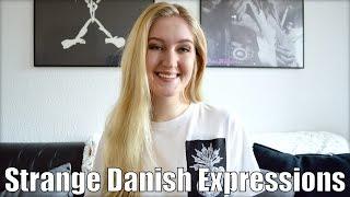 Strange Danish Expressions