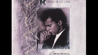 Carman - Revival In The Land (Album 1989)