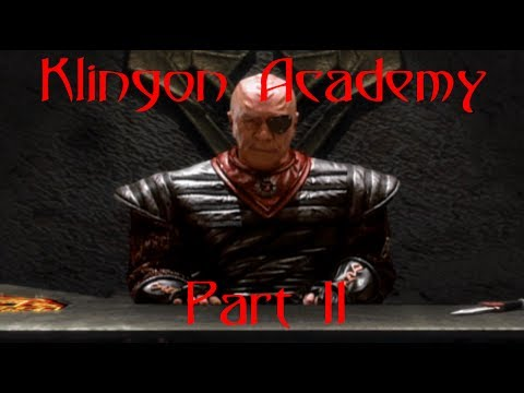 Klingon Academy - Part 11 - Ain't Played In Ages