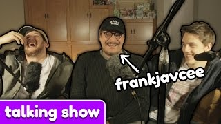Talking Show - Weird Texts and Edibles w/ FrankJavCee