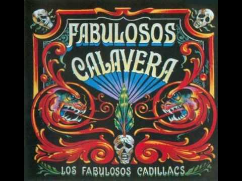 Los Fabulosos Cadillacs - Calaveras Y Diablitos
