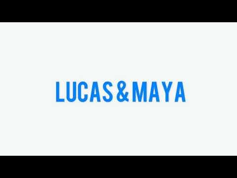 Maya & Lucas   Humor