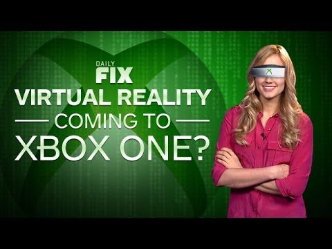 Xbox VP Quits Microsoft & VR on Xbox One? - IGN Daily Fix 03.18.14