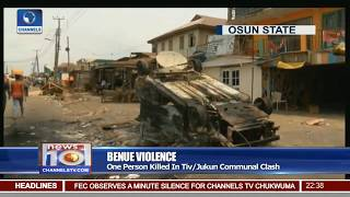 Benue Violence: One Person Killed In Tiv/Jukun Communal Clash