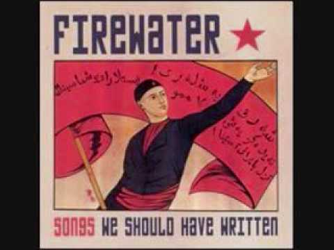 Firewater - Paint It Black