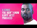 6 Songs You Didn t Know Kanye West Produced -