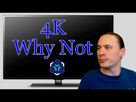 4k Why Not   4k vs 1080p