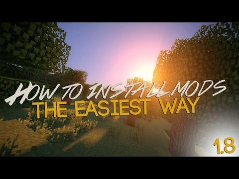 How To Install Minecraft Mods (FAST & EASY) 2015