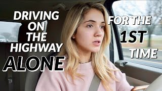 DRIVING ON THE HIGHWAY FOR THE FIRST TIME  *extremely tragic*