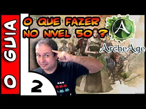 ArcheAge O GUIA . O que fazer no 50 ? #2 . Set de Armadura de Quest 2/2