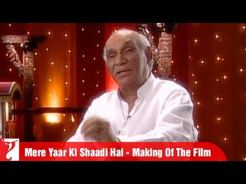 Making Of The Film - Part 2 - Mere Yaar Ki Shaadi Hai