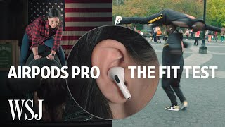AirPods Pro Fit Test: How Well Do They Stay In? | WSJ