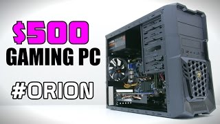 $500 Gaming PC Build - July