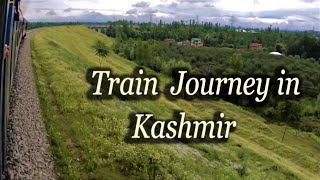 Kashmir Train Journey (Rs. 20) || Banihal to Srinagar || Train in the heaven on earth