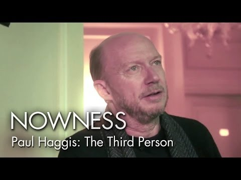 NOWNESS.com presents: Paul Haggis:  The Third Person