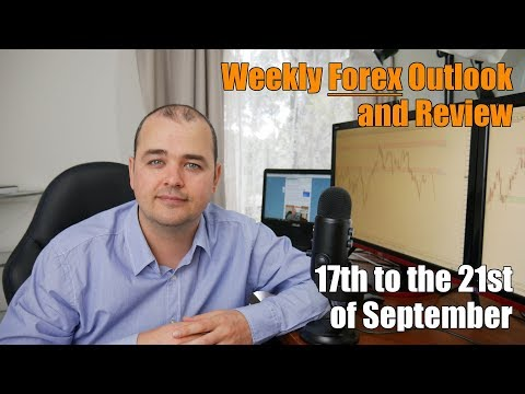 Weekly Forex Review - 17th to the 21st of September