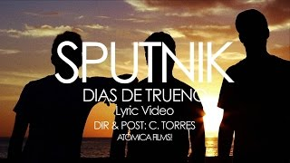 Días De Trueno [Lyric Video] - Sputnik