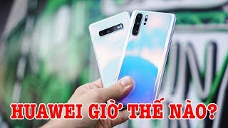 Huawei giờ thế nào sau 1 tháng bị Mỹ cấm vận?